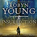 Insurrection: Book 1 of the Insurrection Trilogy Audiobook by Robyn Young Narrated by Nick McArdle