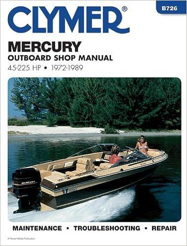 Book Mercury Outboard Shop Manual: 45-225 Hp, 1972-1989 (B726) by Inc. Haynes Manuals (1987-04-01)