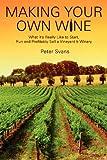 Making Your Own Wine, Peter Svans, 146990070X