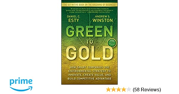 Amazon green to gold how smart companies use environmental companies use environmental strategy to innovate create value and build competitive advantage 9780470393741 daniel c esty andrew winston books fandeluxe Images