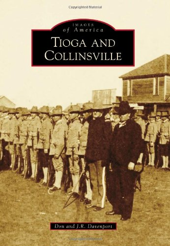 Tioga and Collinsville (Images of America)