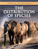 The Distribution of Species, Michael Bright, 1432916548