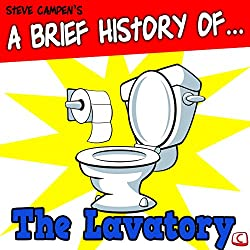 A Brief History of the Lavatory