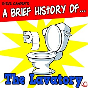 A Brief History of the Lavatory Audiobook