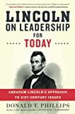 img - for Lincoln on Leadership for Today: Abraham Lincoln's Approach to Twenty-First-Century Issues book / textbook / text book