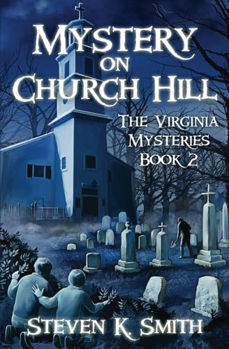 Indefiniteness on Church Hill (The Virginia Mysteries)