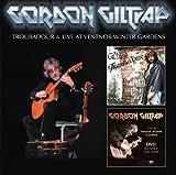 Troubadour + Live At Ventnor Winter Gardens by Gordon Giltrap