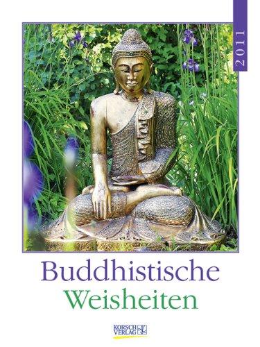 Literaturkalender Buddhistische Weisheiten 2011: Wochenkalender