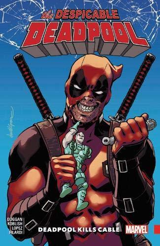 Despicable Deadpool Vol. 1: Deadpool Kills Cable ()