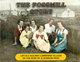 img - for The Fossmill story: Life in a railway lumbering village on the edge of Algonquin Park book / textbook / text book