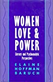 Women, Love, and Power, Baruch, Elaine H., 0814711553