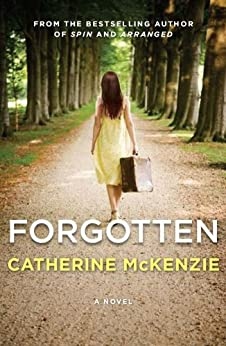 Forgotten: A Novel by [McKenzie, Catherine]
