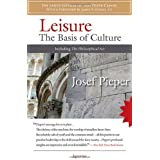Leisure: The Basis of Culture