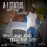 Run And Tell The City (Radio Edit) (feat. Jules) [Explicit]