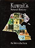 img - for Kuwait's Natural History: An Introduction book / textbook / text book
