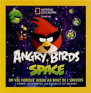 vignette de 'Angry Birds Space (Amy BRIGGS)'