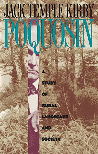 Poquosin: A Study of Rural Landscape and Society (Studies in Rural Culture)