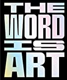 Image of The Word is Art