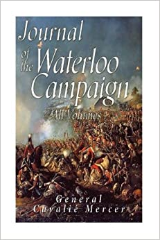 Journal of the Waterloo Campaign: All Volumes