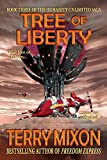 Download Tree of Liberty (Book 3 of The Humanity Unlimited Saga) in PDF ePUB Free Online