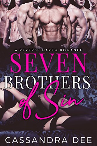Seven Brothers of Sin:  A Reverse Harem Romance by [Dee, Cassandra]