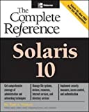 Solaris 10 The Complete Reference (Osborne Complete Reference Series)