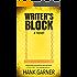 Writer's Block: a novel