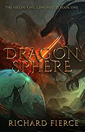 Dragonsphere (The Fallen King Chronicles Book 1)