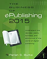 The Business of ePublishing 2015, 2nd Edition