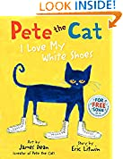 #10: Pete the Cat: I Love My White Shoes