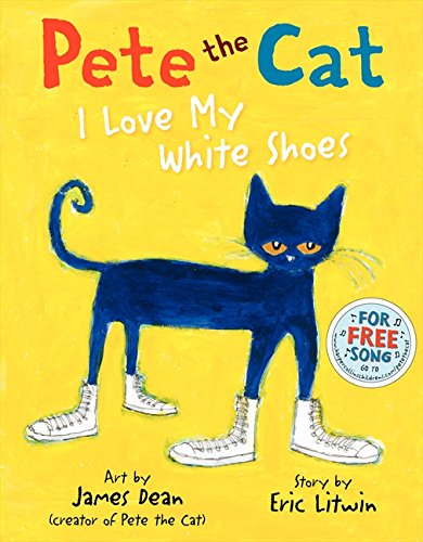 Three Dresses White - Pete the Cat: I Love My White Shoes