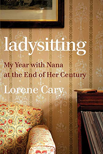 Pdf Parenting Ladysitting: My Year with Nana at the End of Her Century