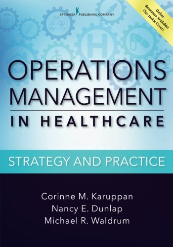 Operations Management in Healthcare Strategy and Practice