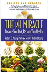 The pH Miracle: Balance Your Diet, Reclaim Your Health Paperback
