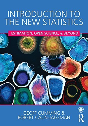- Introduction to the New Statistics: Estimation, Open Science, and Beyond