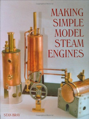 Making Simple Model Steam Engines ISBN-13 9781861267733