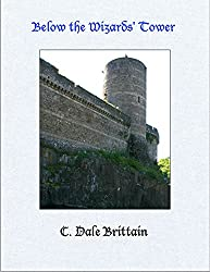 Below the Wizards' Tower (The Royal Wizard of Yurt Book 8)