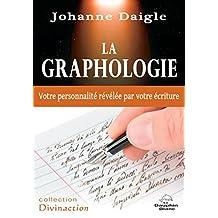 La graphologie (Divinaction) (French Edition)