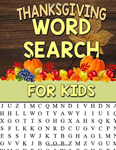Thanksgiving Word Searches And Crossword Puzzles - Thanksgiving Word Search For Kids: Large Print Puzzle For Kids: 35 Thanksgiving Themed Word Search Puzzles For Kids Thanksgiving Activity Book