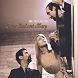 Very Best of Peter Paul & Mary