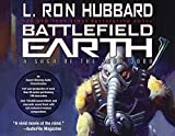 Battlefield Earth: Epic New York Times Bestseller Sci-Fi Adventure Audio Book