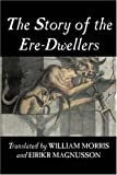 Story of the EreDwellers, William Morris, 1603120289