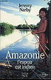 Image de Amazonie, l'espoir est indien