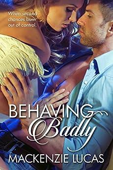 Behaving Badly (Essence Series novella) by [Lucas, Mackenzie]