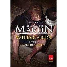 Wild Cards: Luta de valetes: Livro 8