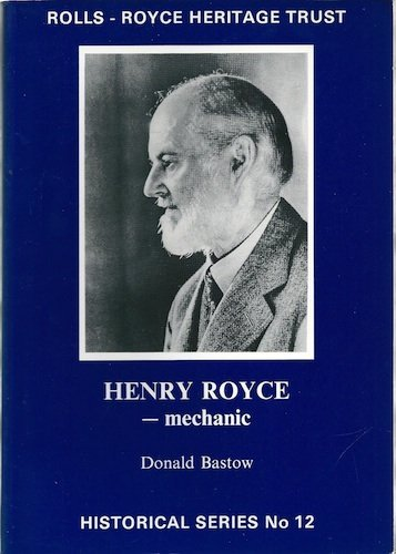 Henry Royce - Mechanic (Historical) by Donald Bastow (1989-12-03)