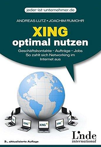 Xing optimal nutzen (jeder-ist-unternehmer.de)