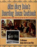 Miss Mary Bobo's Boarding House Cookbook, Pat Mitchamore and Lynne Tolley, 1558533141