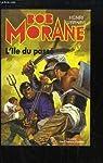 Bob Morane, tome 104 : L'Île du passé par Vernes