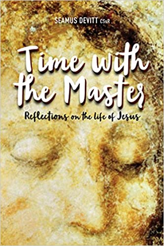 Time with the Master: Reflections on the Life of Jesus